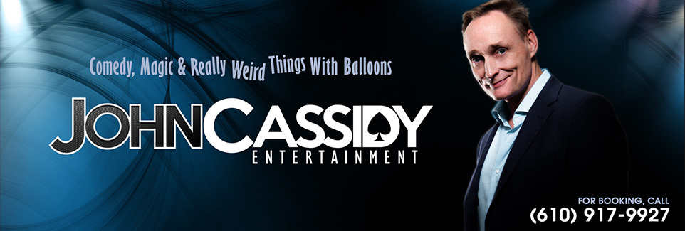 John Cassidy Entertainment Comedy, magic and really weird things with balloons